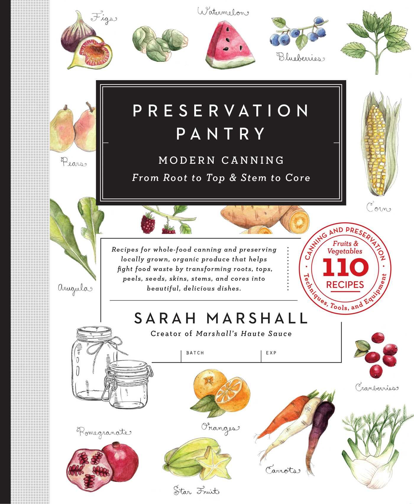 Preservation Pantry: Modern Canning From Root to Top & Stem to Core PDF