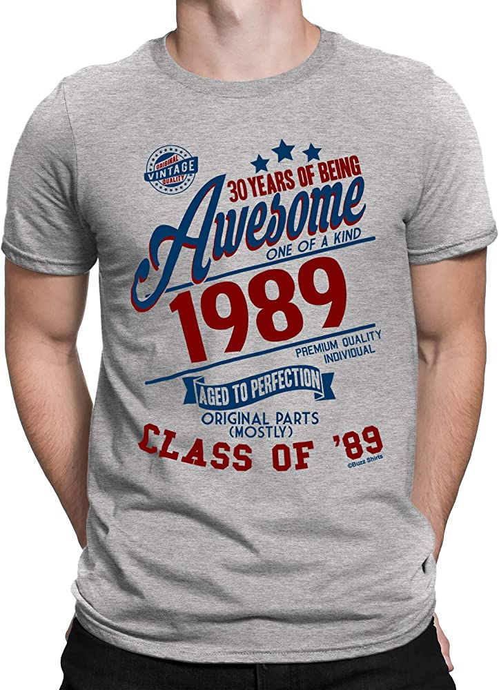 Buzz Camisetas para Hombre de cumpleaños T-Shirt 30 Years of Being Awesome 1989 Aged To Perfection Class of 89