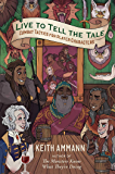 Live to Tell the Tale: Combat Tactics for Player Characters (The Monsters Know What They're Doing Book 2)