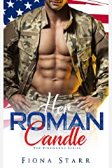 Her Roman Candle (The Fireworks Series) Kindle Edition