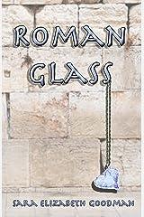 Roman Glass Kindle Edition