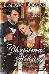 A Christmas Wedding (The Rogues and Rakehells Mystery Book 6) Kindle Edition