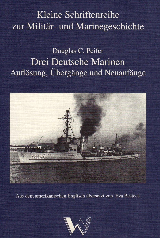 Drei Deutsche Marinen. Auflösung, Übergänge und Neuanfänge