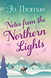 Notes from the Northern Lights (A Short Story)