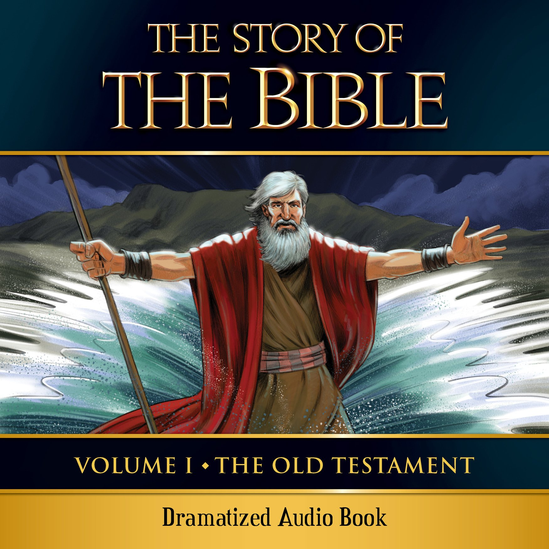 The Story of the Bible Audio Drama: Volume I - The Old Testament