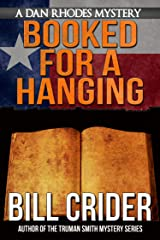 Booked for a Hanging - A Dan Rhodes Mystery (Dan Rhodes Mysteries Book 6) Kindle Edition