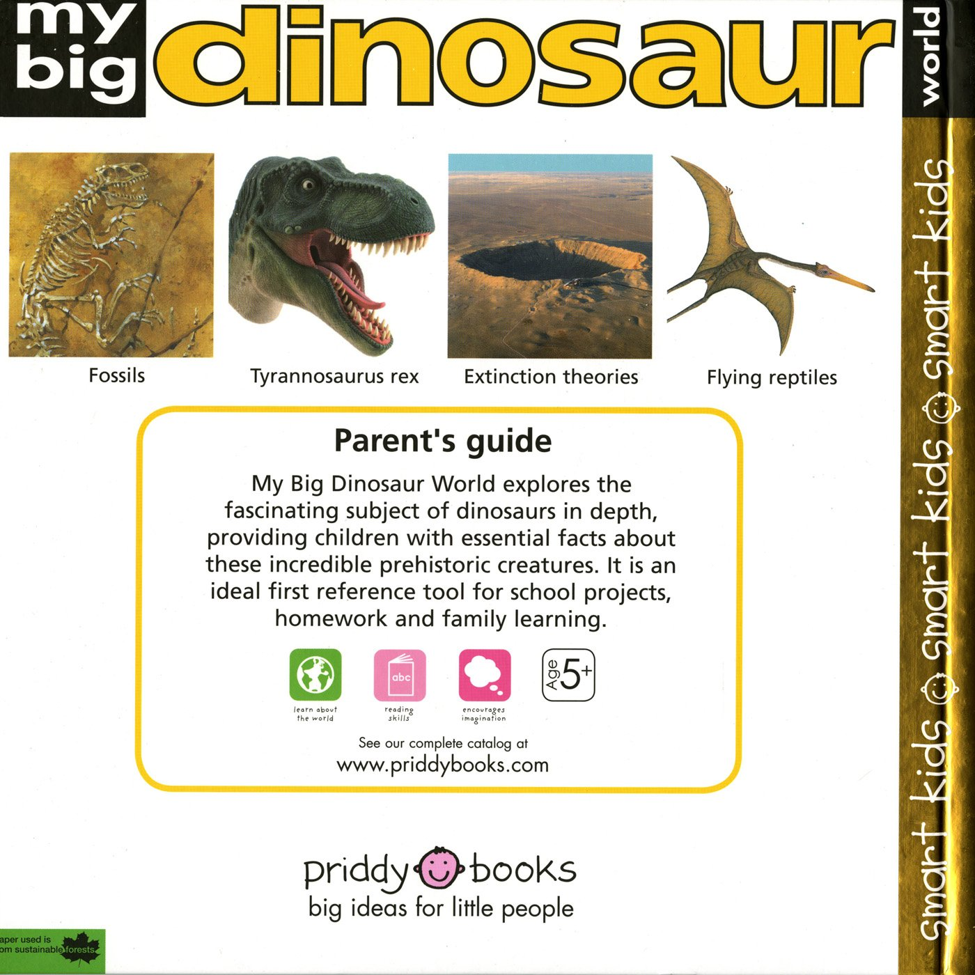 My Big Dinosaur World: Essential Facts from the Amazing World of Dinosaurs (My Big Reference) by Priddy Books (Image #1)