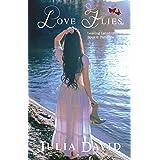 Love Flies (Leaving Lennhurst Book 2)