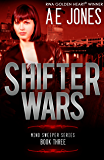 Shifter Wars (Mind Sweeper Series Book 3)