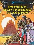 Valerian und Veronique, Bd.2, Im Reich der tausend Planeten (Valerian & Veronique, Band 2)