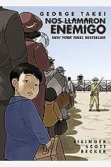 Nos llamaron Enemigo (They Called Us Enemy Spanish Edition) Kindle Edition