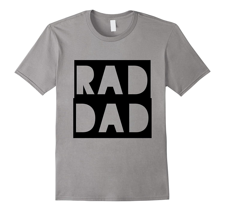 Rad Dad Fathers Day Gift Shirt-Vaci