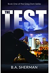 The Test (The Greg Dorn Series Book 1) Kindle Edition