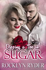 Dipping a Toe in Sugar (A Taste of Sugar Book 1) Kindle Edition