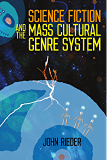 Amazon science fiction criticism an anthology of essential science fiction and the mass cultural genre system fandeluxe Images