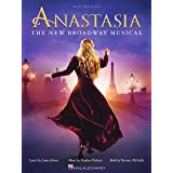 Anastasia Songbook: The New Broadway Musical (PIANO, VOIX, GU)