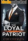 The Loyal Patriot: Georgia Patriots Romance