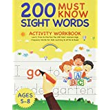 200 Must Know Sight Words Activity Workbook: Learn, Trace & Practice The 200 Most Common High Frequency Words For Kids Learni