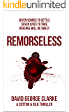 Remorseless: The Cotton & Silk Thrillers Book 2