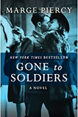 Gone to Soldiers: A Novel Kindle Edition