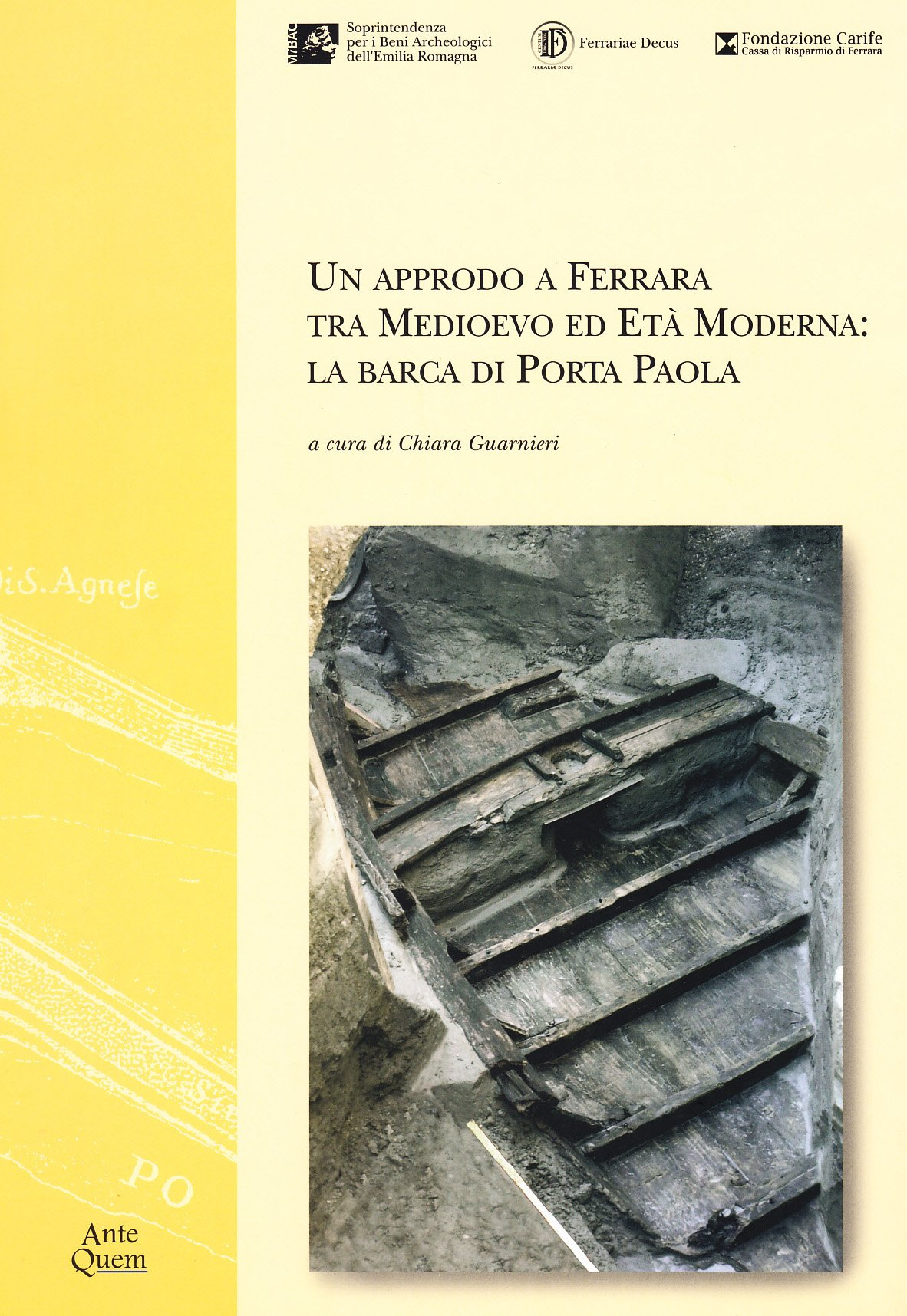 Un approdo a Ferrara tra medioevo ed età moderna. La barca di Porta Paola: Amazon.es: Guarnieri, C.: Libros en idiomas extranjeros