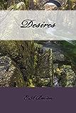 Desires: A Pride and Prejudice Variation (English Edition)