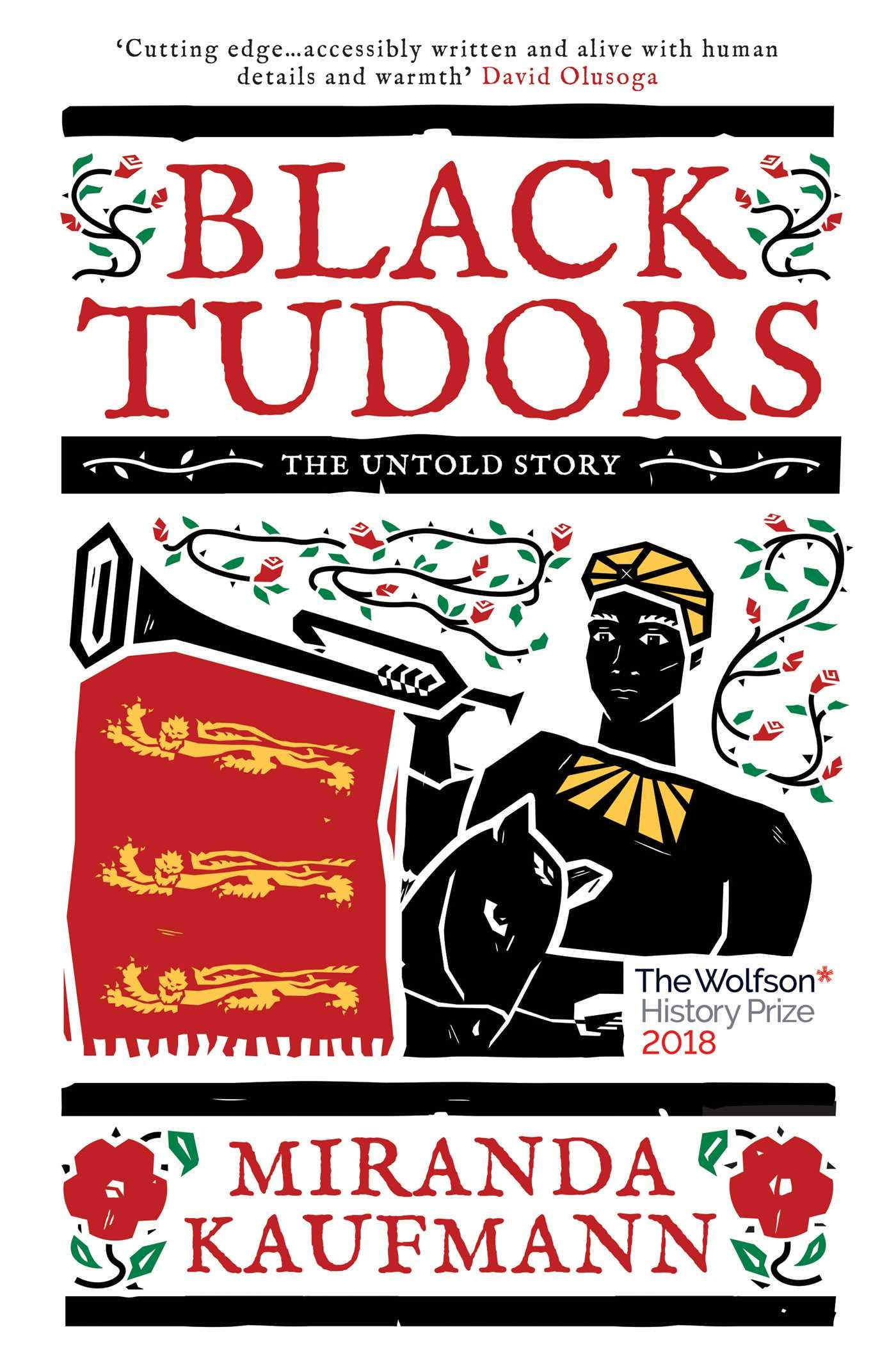 Black Tudors: The Untold Story: Amazon.co.uk: Kaufmann, Miranda:  9781786071842: Books