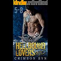 Hellbound Lovers MC (Books 5-8): SETH, GUNNER, DIESEL, KNOX