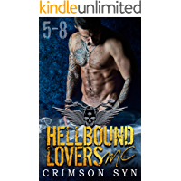Hellbound Lovers MC (Books 5-8): SETH, GUNNER, DIESEL, KNOX