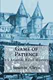 Game of Patience (Aristide Ravel Mysteries Book 3)