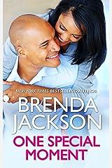 One Special Moment: A Madaris Family Novel (Madaris Family Saga Book 4)