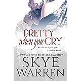 Pretty When You Cry: A Dark Romance Novel (Stripped Book 4)