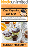 Chai Cupcake Killer (The INNcredibly Sweet Series Book 4)