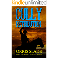 Cully: Retribution: (Cully the Bounty Hunter - Book 5)