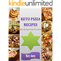 Keto Pizza Recipes: Keto Pizza Recipes: Keto Pizza Recipes: Keto Pizza Recipes Step By Step Guide For 2019: Keto Pizza Recipes: Keto Pizza Recipes Step By Step Guide For 2019 (English Edition)
