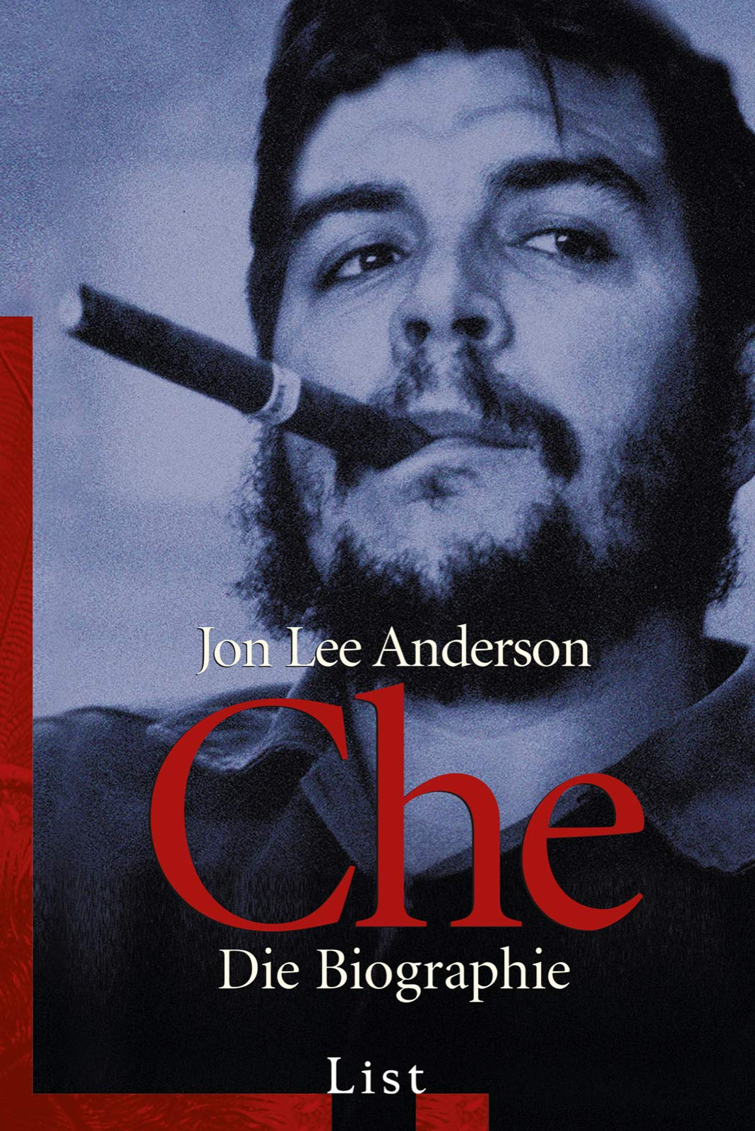 Che. Die Biographie
