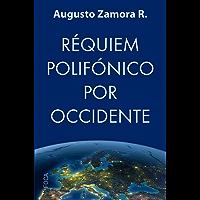 Réquiem polifónico por Occidente (Investigación nº 165) (Spanish Edition)