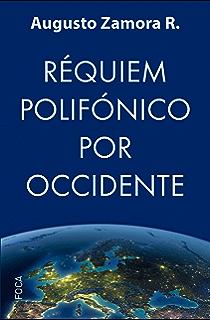Réquiem polifónico por Occidente (Investigación nº 165)