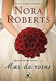 Mar de Rosas. Quarteto de Noivas 2