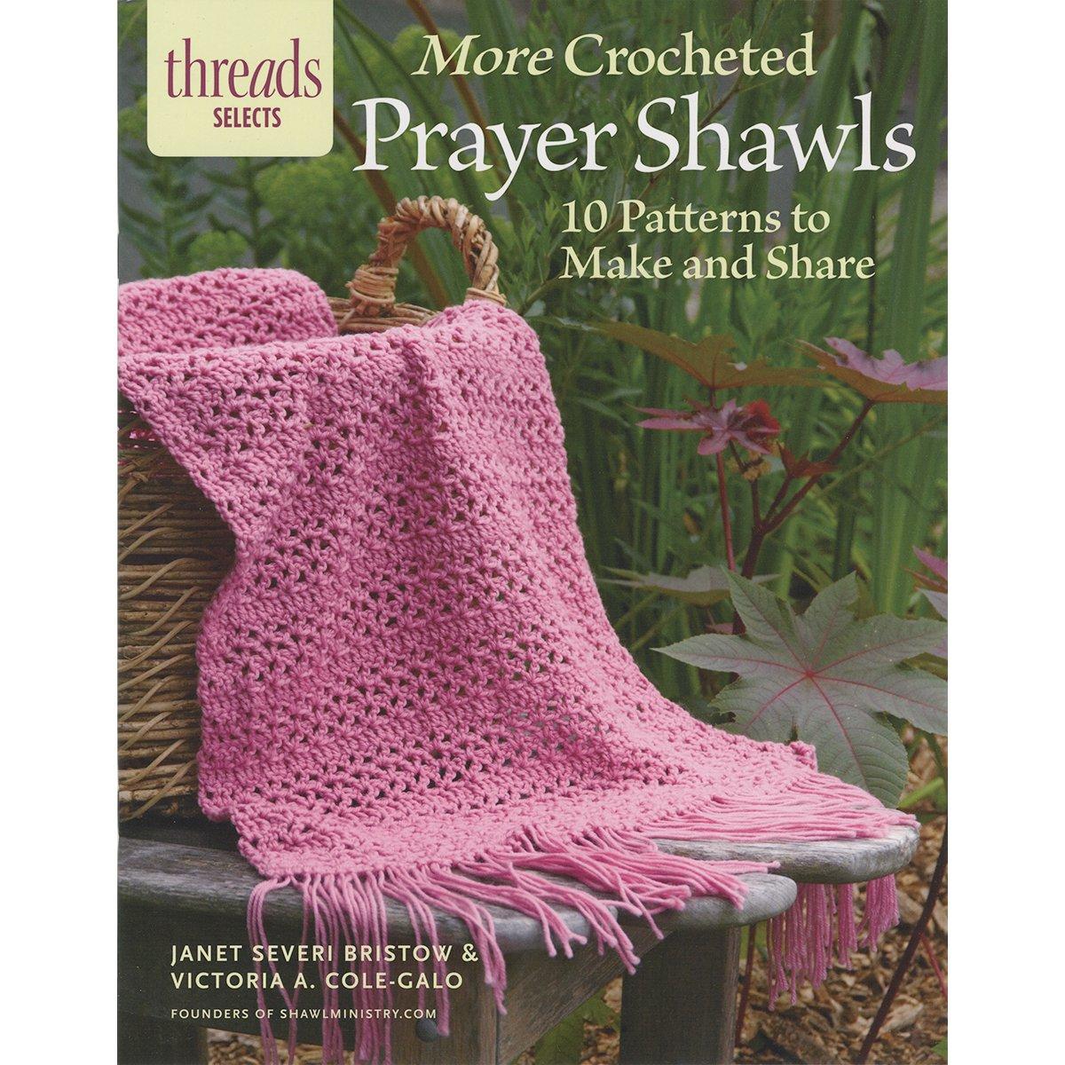 Amazon.com: Taunton Press 078070 More Crocheted Prayer Shawls: Arts, Crafts  & Sewing