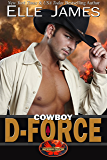 Cowboy D-Force (Brotherhood Protectors Book 4)