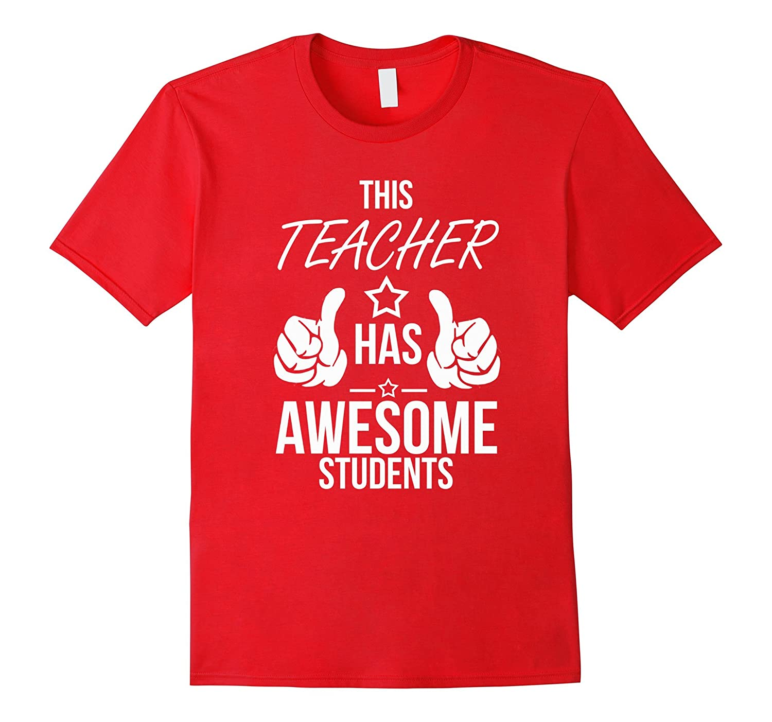 Teacher T-Shirt This Teacher Has Awesome Students Tee Shirt-Vaci
