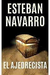 EL AJEDRECISTA (Spanish Edition) Kindle Edition