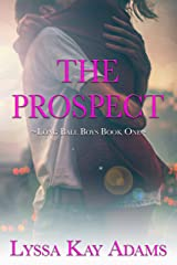 The Prospect: A Long Ball Boys Novella Kindle Edition