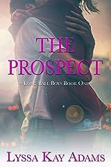 The Prospect: A Long Ball Boys Novella (English Edition) eBook Kindle