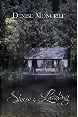 Shaw's Landing (Haunted Hearts Series Book 4) Kindle Edition