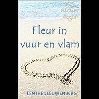 Fleur in vuur en vlam (Een nieuw begin Book 4)