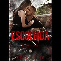 ESCOLHIDA (MC LOBOS Livro 1)