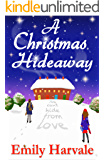 A Christmas Hideaway: A Hideaway Down Novel (English Edition)