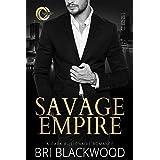Savage Empire: An Enemies to Lovers Dark Billionaire Romance (Broken Cross Book 1)
